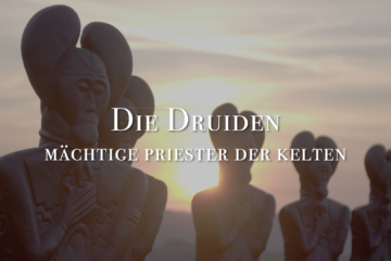 The Druids – mysterious priests of the Celts